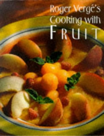 9780810939318: Roger Verge's Cooking with Fruit