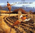 9780810939363: The Upland Bird Art of Maynard Reece