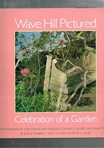 Wave Hill Pictured: Celebration of a Garden