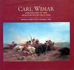 9780810939585: Carl Wimar: Chronicler of the Missouri River Frontier