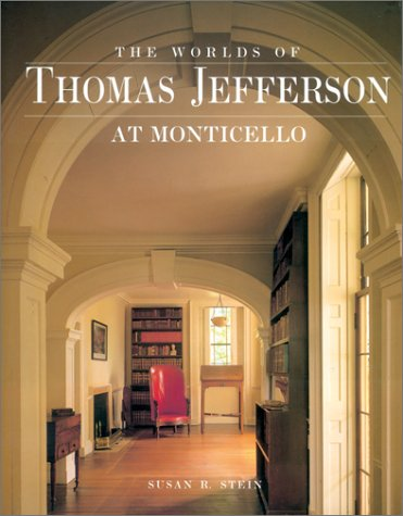 9780810939677: Worlds of Thomas Jefferson At Monticello