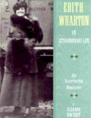 9780810939714: Edith Wharton: An Extraordinary Life