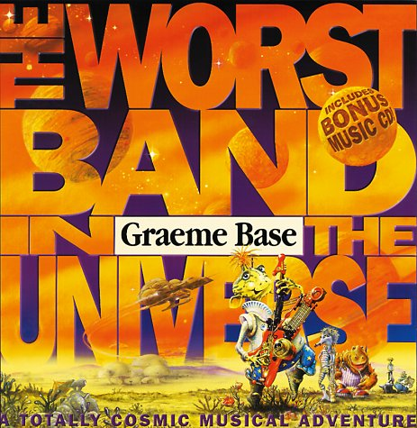 The Worst Band in the Universe ***SIGNED***: Graeme Base