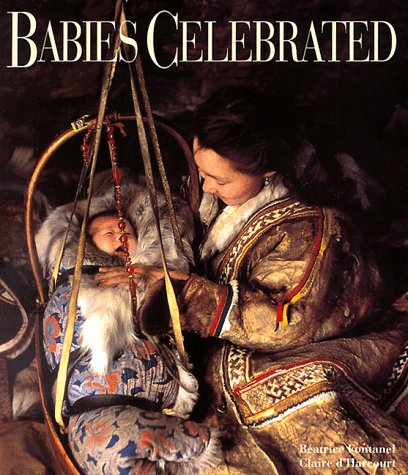 Babies Celebrated: Fontanel, Beatrice;D'Harcourt, Claire;Harry