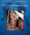 9780810940338: The Cave Beneath the Sea: Paleolithic Images at Cosquer