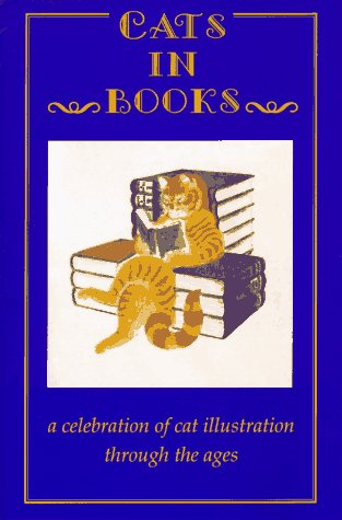 9780810940451: Cats in Books: A Celebration of Cat Illustration Through the Ages