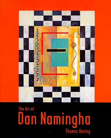 The Art of Dan Namingha: Hoving, Thomas
