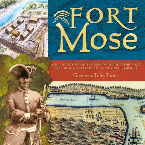 9780810940567: Fort Mose: And the Story of the Man Who Built the First Free Black Settlement in Colonial America