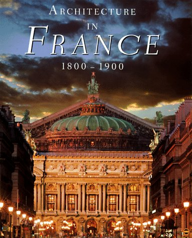 9780810940901: Architecture in France, 1800 to 1900