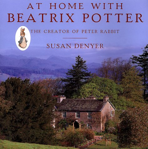 9780810941120: At Home with Beatrix Potter: The Creator of Peter Rabbit