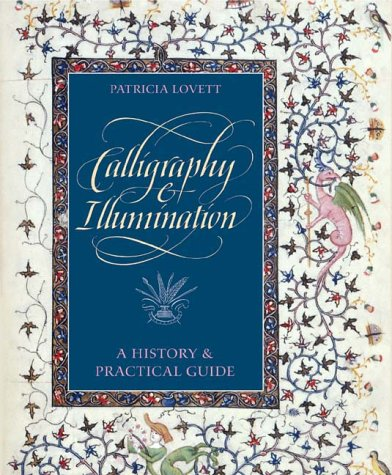 9780810941199: Calligraphy and Illumination: A History and Practical Guide
