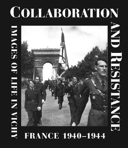 Collaboration and Resistance: Images of Life in: Azema, Jean-Pierre, Durand,