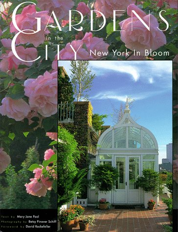 Gardens in the City: New York in Bloom