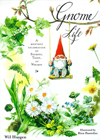 9780810941366: GNOME LIFE GEB: A Monthly Celebration of Secerets, Tales, and Whimsy