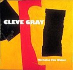 Cleve Gray: Nicholas Fox Weber