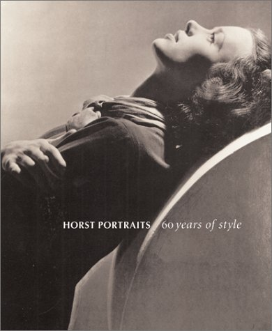 9780810941632: Horst Portraits: 60 Years of Style