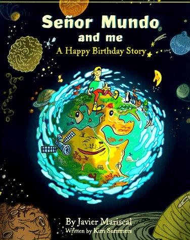 9780810941762: Senor Mundo and Me: A Happy Birthday Story