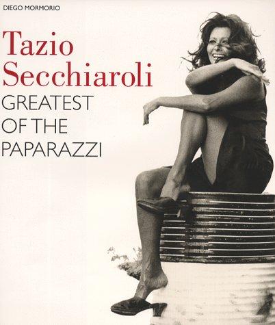 9780810941779: Tazio Secchiaroli: Greatest of the Paparazzi