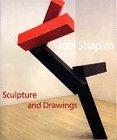 Joel Shapiro: Sculpture and Drawings: Hendel Teicher, Joel