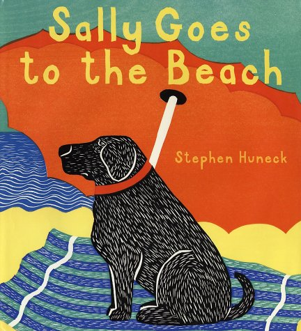 Sally Goes To The Beach: Huneck, Stephen