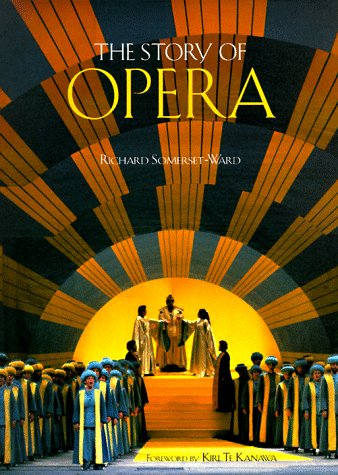 9780810941939: The Story of Opera