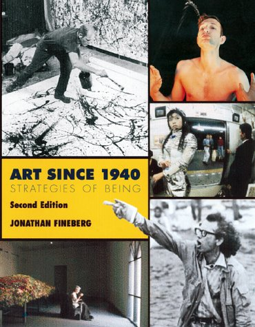 Art Since 1940 (Trade Version) (2nd Edition): Jonathan Fineberg