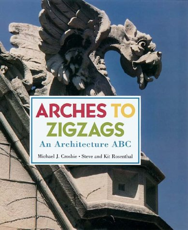 9780810942189: Arches to Zigzags: An Architecture ABC