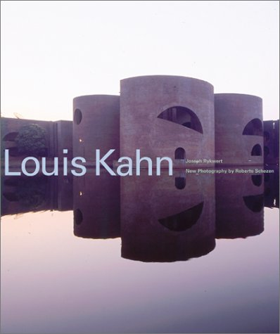 Louis Kahn: Rykwert, Joseph; Schezen, Roberto