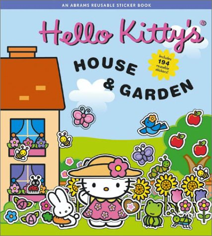 9780810942301: Hello Kitty's House and Garden: A Reusable Sticker Book