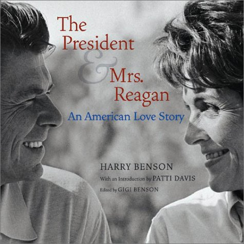 9780810942325: The President & Mrs. Reagan: An American Love Story