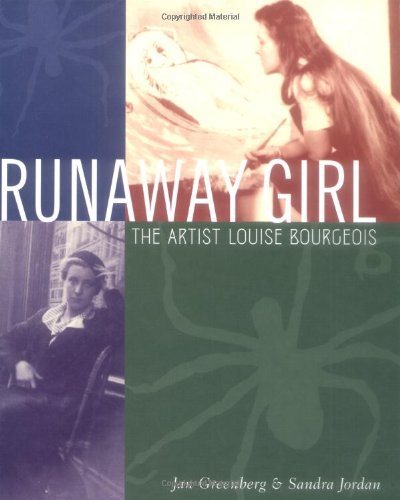 9780810942370: Runaway Girl: Louise Bourgeois: The Artist Louise Bourgeois (Bccb Blue Ribbon Nonfiction Book Award (Awards))