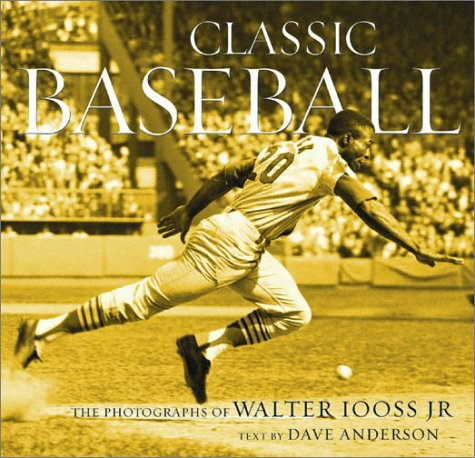 CLASSIC BASEBALL: The Photographs of Walter Iooss, Jr.
