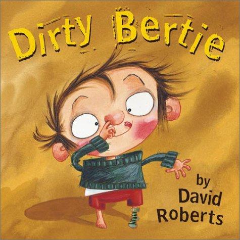 9780810942592: Dirty Bertie