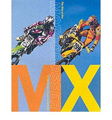 9780810942721: MX: The Way of the Motocrosser