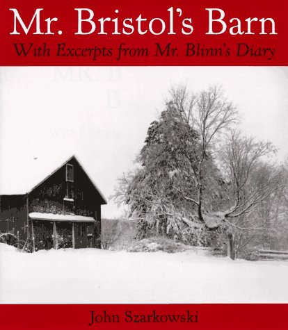 9780810942868: Mr. Bristol's Barn: With Excerpts from Mr. Blinn's Diary