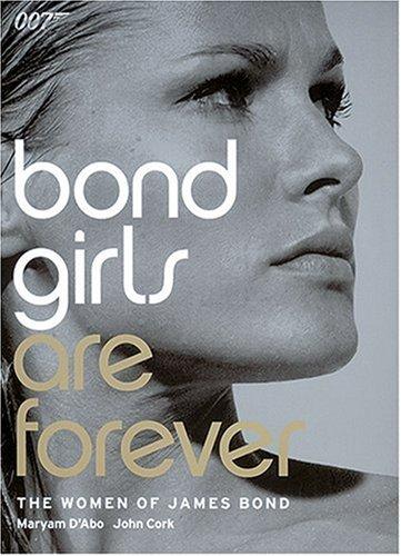 Bond Girls are Forever: The Women of James Bond: Maryam d'Abo; D'Abo, Maryam; John Cork