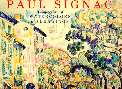 Paul Signac: A Collection of Watercolours and Drawings: Ferretti Bocquillon, Marina