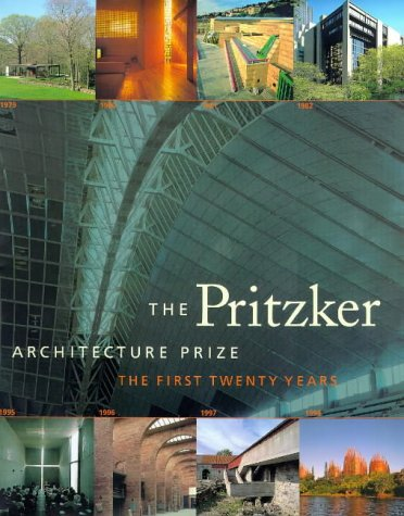 9780810943711: The Pritzker Architecture Prize: The First Twenty Years