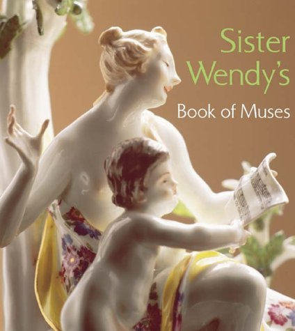 9780810943889: Sister Wendy's Book of Muses