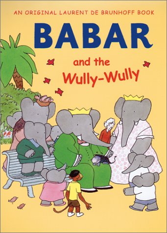 9780810943971: Babar and the Wully-Wully
