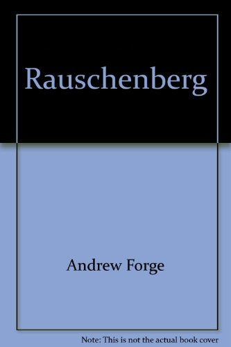 Rauschenberg (Modern artists) (0810944251) by Forge, Andrew