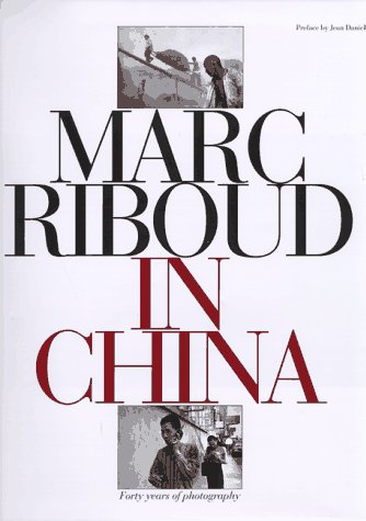 9780810944305: Marc Riboud in China: Forty Years of Photography