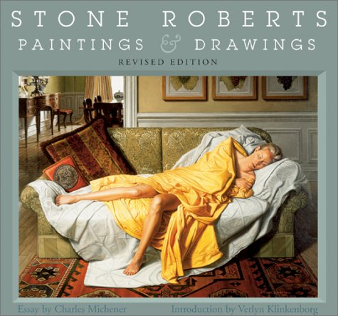 Stone Roberts, Paintings & Drawings. Revised Edition.