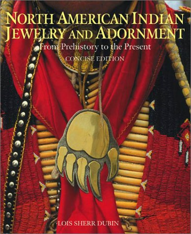 9780810944466: North American Indian Jewelry and Adornment: From Prehistory to the Present, Concise Edition