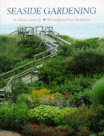 9780810944510: Seaside Gardening