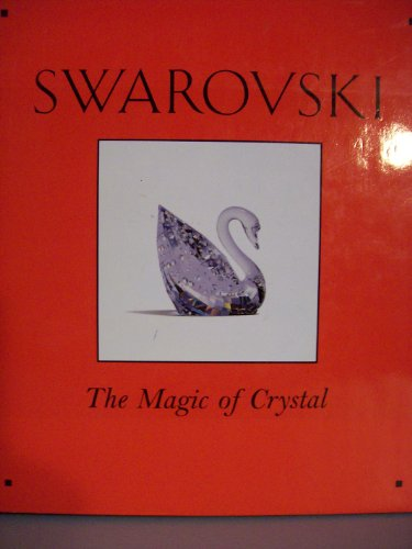 9780810944541: Swarovski: The Magic of Crystal