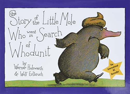 9780810944572: The Story of the Little Mole Who Went in Search of Whodunit Mini Edition