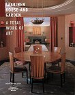 Saarinen House and Garden: A Total Work of Art: Wittkopp, Gregory [Editor]; Balmori, Diana [Editor]...