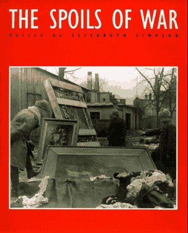 Spoils of War.: Elizabeth Simpson , (Editor).