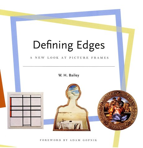 9780810944893: Defining Edges: A New Look at Picture Frames
